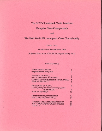 The ACM's Seventeenth North American Computer Chess Championship and The Sixth World Microcomputer Chess Championship