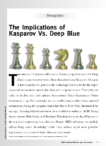 The Implications of Kasparov Vs. Deep Blue