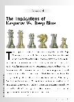 The Implications of Kasparov Vs. Deep Blue