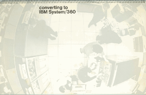 Converting to the IBM System/360 | 102646089 | Computer History Museum